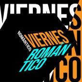 Viernes Romántico von Various Artists
