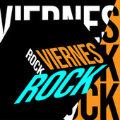 Viernes Rock by Various Artists