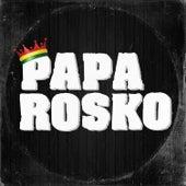 Papa Rosko by Papa Rosko
