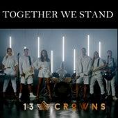 Together We Stand (Remix) de 13 Crowns