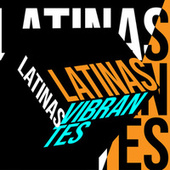 Latinas Vibrantes de Various Artists