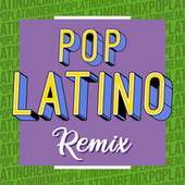 Pop Latino Remix von Various Artists