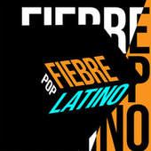 Fiebre Pop Latino de Various Artists