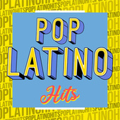 Pop Latino Hits by Various Artists