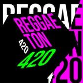 Reggaeton 420 by Various Artists