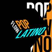 Pop Flow Latino by Various Artists