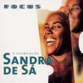 Focus - O Essencial de Sandra de Sá de Sandra De Sá
