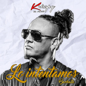 Lo Intentamos (Bachata) by Krisspy