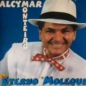 Eterno Moleque de Alcymar Monteiro