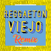 Reggaeton Viejo Remix de Various Artists