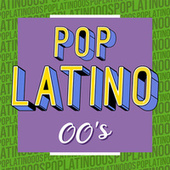 Pop Latino 00´s de Various Artists