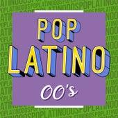 Pop Latino 00´s von Various Artists