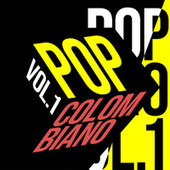 Pop Colombiano Vol. 1 by Various Artists