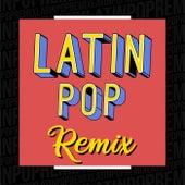 Latin Pop remix von Various Artists