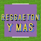 Reggaeton y Más de Various Artists