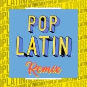 Pop Latin Remix von Various Artists