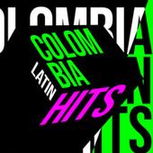 Colombia Latin Hits de Various Artists