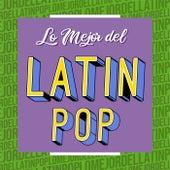 Lo mejor del Latin Pop von Various Artists