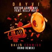Baila Conmigo (Rino Remix) de Dayvi