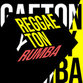 Reggaeton y Rumba de Various Artists