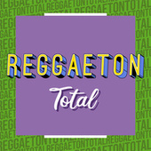 Reggaeton Total de Various Artists