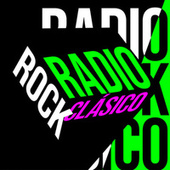 Radio Rock Clasico by Various Artists