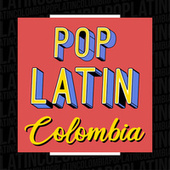 Pop latin Colombia by Various Artists