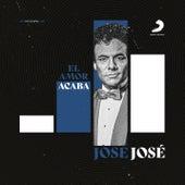 El Amor Acaba (Revisitado) de Jose Jose