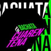 Bachata en Cuarentena de Various Artists
