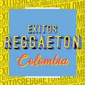 Éxitos Reggaetón Colombia by Various Artists