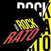 Rock Para Rato de Various Artists