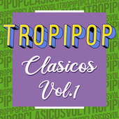 Tropipop Clasicos Vol.1 de Various Artists