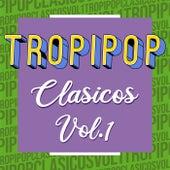 Tropipop Clasicos Vol.1 von Various Artists