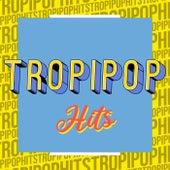 Tropipop Hits von Various Artists