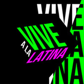 Vive a la Latina de Various Artists