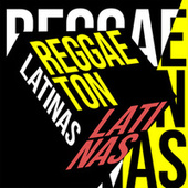 Reggaeton Latinas de Various Artists