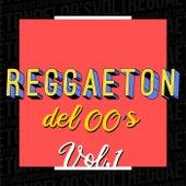 Reggaeton del 00´s Vol.1 de Various Artists