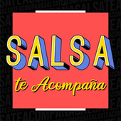 Salsa Te Acompaña de Various Artists