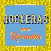 Rockeras Para Recordar de Various Artists