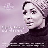 Reach For The Stars - 50 Greatest Hits von Shirley Bassey