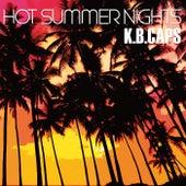 Hot Summer Nights von K.b. Caps