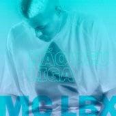 Não deu Liga by MC Lbx