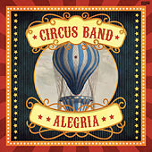 Alegria by Circus Band