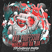 Mad Professor vs. Marcelinho da Lua Tranquilo Dubs The Alternate Takes by Mad Professor