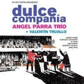 Dulce Compañía (En Vivo Teatro Baquedano) de Angel Parra Trio