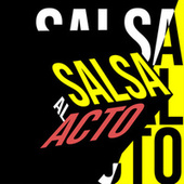 Salsa al Acto de Various Artists
