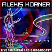 1950's Blues Classics - Vol 4 de Alexis Korner