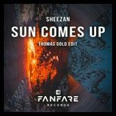Sun Comes Up (Thomas Gold Edit) by Sheezan