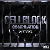 Cell Block Compilation: Greatest Hits by Various Artists