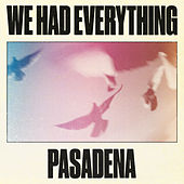 We Had Everything / Pasadena by Super Duper (Dance)